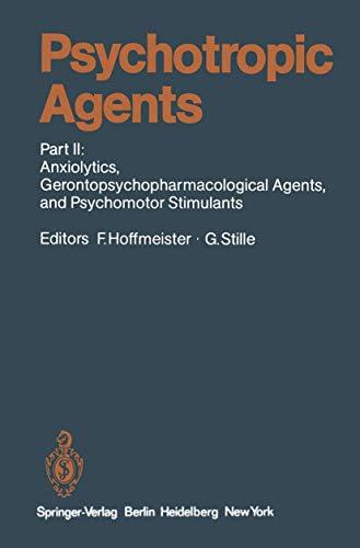 9783540103004: Psychotropic Agents: Part II: Anxiolytics, Gerontopsychopharmacological Agents, and Psychomotor Stimulants (Handbook of Experimental Pharmacology)