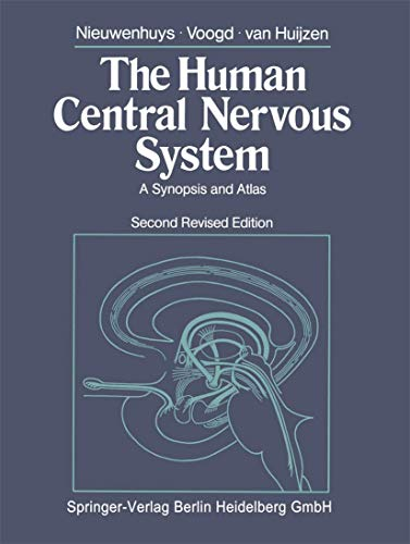 9783540103165: The Human Central Nervous System: A Synopsis and Atlas