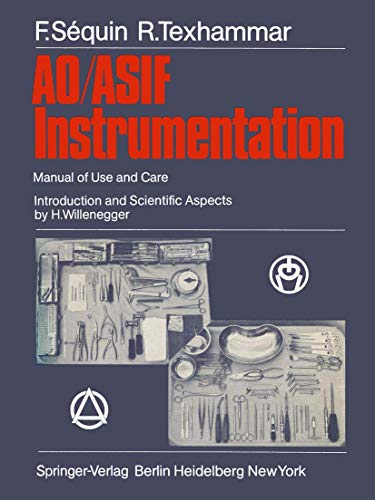 9783540103370: AO/ASIF Instrumentation: Manual of Use and Care