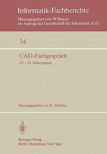 CAD-Fachgespräch: GI - 10. Jahrestagung, Saarbrücken, 30.: Wilhelm R.