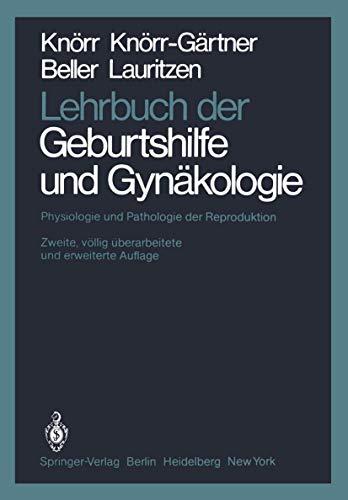 9783540104445: Lehrbuch Der Geburtshilfe Und GYN Kologie: Physiologie Und Pathologie Der Reproduktion