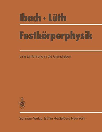 9783540104544: Festkörperphysik: Eine Einführung in die Grundlagen (German Edition)