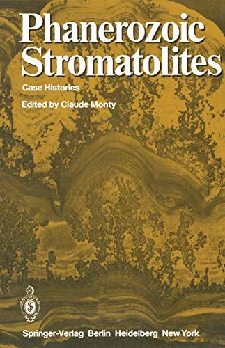 9783540104742: Phanerozoic Stromatolites: Case Histories