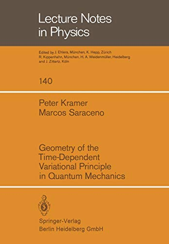 Geometry of the Time-Dependent Variational Principle in: P. Kramer; M.