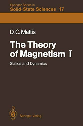 9783540106111: The Theory of Magnetism I: Statics and Dynamics (Springer Series in Solid-State Sciences)