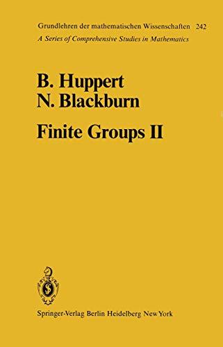 Finite Groups II (Grundlehren der mathematischen Wissenschaften): Huppert, B., Blackburn, N.