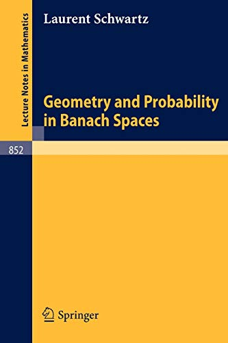 9783540106913: Geometry and Probability in Banach Spaces (Lecture Notes in Mathematics)