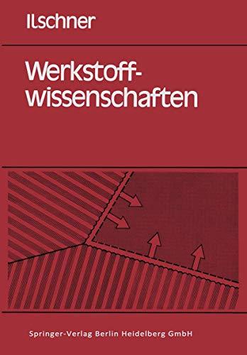 9783540107521: Werkstoffwissenschaften: Eigenschaften, Vorg Nge, Technologien (German Edition)