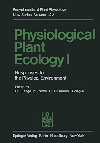 9783540107637: Physiological Plant Ecology I: Responses to the Physical Environment (Encyclopedia of Plant Physiology) (Volume 12)