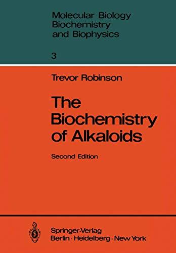 9783540107958: The Biochemistry of Alkaloids (Molecular Biology, Biochemistry and Biophysics   Molekularbiologie, Biochemie und Biophysik)