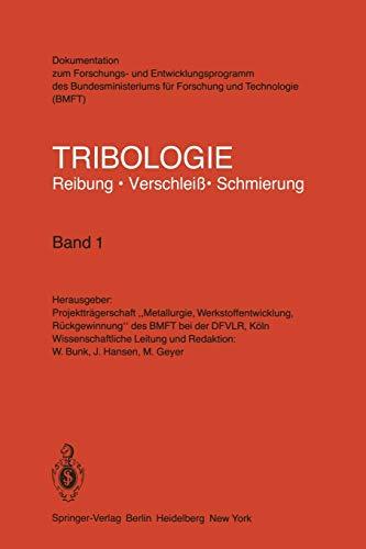 9783540108009: Tribologie Reibung · Verschleiß · Schmierung (German Edition)
