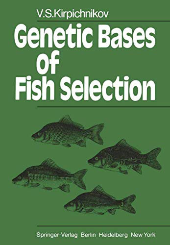 9783540109112: Genetic Bases of Fish Selection