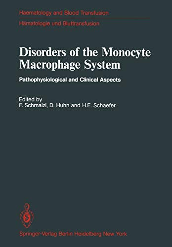 9783540109808: Disorders of the Monocyte Macrophage System: Pathophysiological and Clinical Aspects (Haematology and Blood Transfusion Hämatologie und Bluttransfusion)