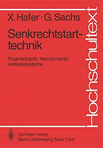 9783540110750: Senkrechtstarttechnik: Flugmechanik, Aerodynamik, Antriebssysteme (Hochschultext) (German Edition)