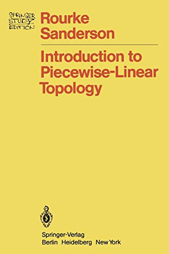 9783540111023: Introduction to Piecewise-Linear Topology (Springer Study Edition)