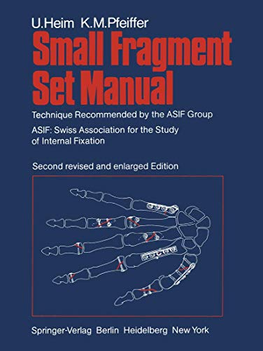 Small Fragment Set Manual: Technique Recommended by: Heim, U.; Pfeiffer,