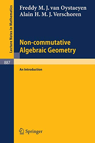 9783540111535: Non-commutative Algebraic Geometry: An Introduction (Lecture Notes in Mathematics)