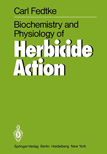9783540112310: Biochemistry and Physiology of Herbicide Action