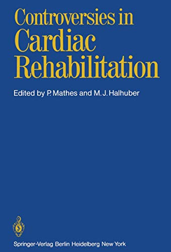 9783540112341: Controversies in Cardiac Rehabilitation