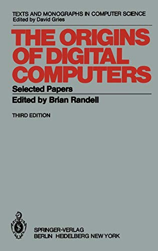 9783540113195: The Origins of Digital Computers: Selected Papers (Monographs in Computer Science)
