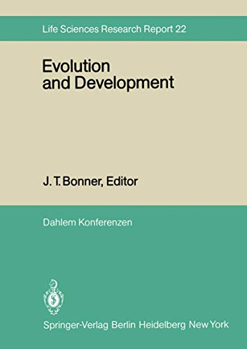 Evolution and Development : Report of the Dahlem Workshop on Evolution and Development, Berlin 19...