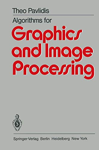 9783540113386: Algorithms for Graphics and Image Processing
