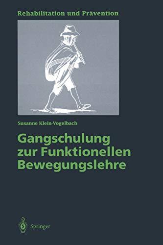 Gangschulung Zur Funktionellen Bewegungslehre: Susanne Klein-Vogelbach