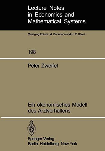 9783540114895: Ein ökonomisches Modell des Arztverhaltens (Lecture Notes in Economics and Mathematical Systems) (German Edition)