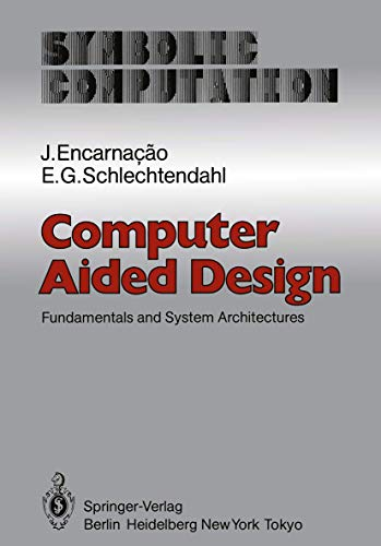 Computer Aided Design Fundamentals And System Architectures