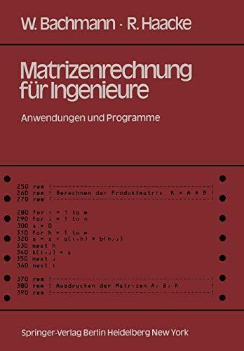 9783540115274: Matrizenrechnung für Ingenieure: Anwendungen und Programme (German Edition)