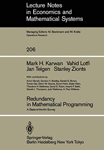 9783540115526: Redundancy in Mathematical Programming: A State-of-the-Art Survey (Lecture Notes in Economics and Mathematical Systems)