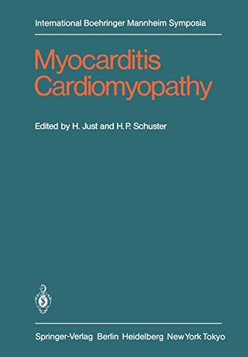 Myocarditis Cardiomyopathy: Selected Problems of Pathogenesis and Clinic (International Boehringer ...