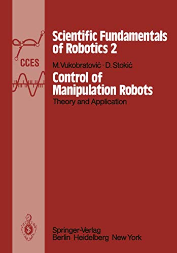9783540116295: Control of Manipulation Robots: Theory and Application (Communications and Control Engineering)