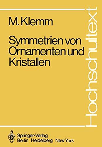 9783540116448: Symmetrien von Ornamenten und Kristallen (Hochschultext)