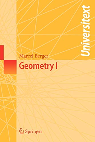 Geometry I (Universitext): Berger, Marcel