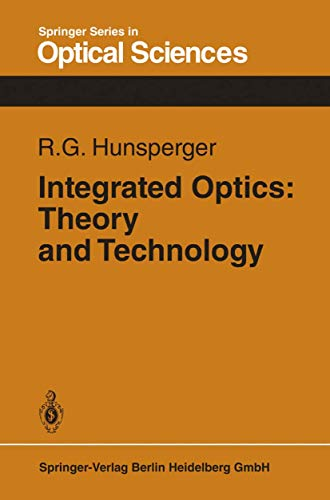 9783540116677: Integrated optics: Theory and technology (Springer series in optical sciences)