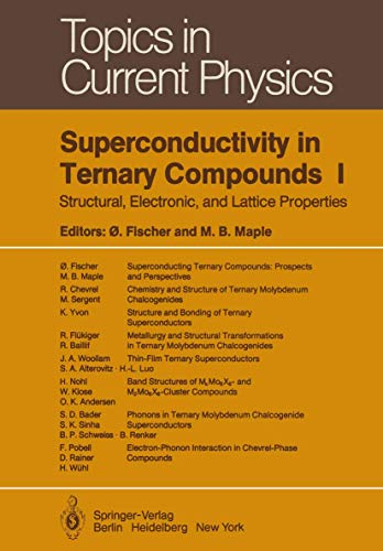 9783540116707: Superconductivity in Ternary Compounds I: Structural, Electronic, and Lattice Properties (Topics in Current Physics)
