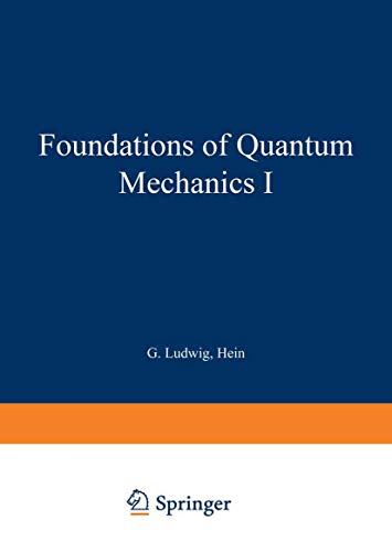 9783540116837: Foundations of Quantum Mechanics I (Theoretical and Mathematical Physics)