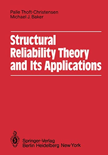 9783540117315: Structural Reliability Theory and Its Applications