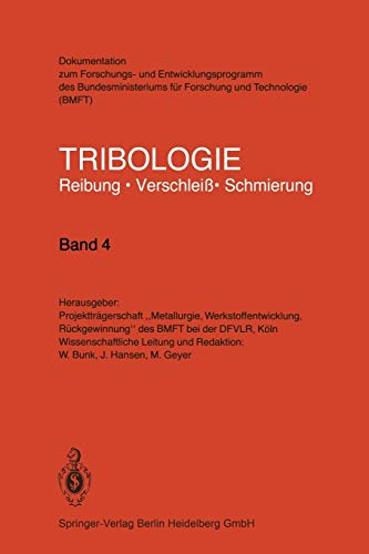 9783540118152: Tribologie: Reibung · Verschleiß · Schmierung (Volume 4) (German Edition)