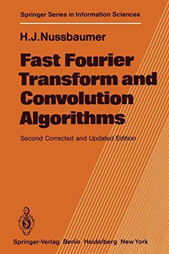 9783540118251: Fast Fourier Transform and Convolution Algorithms (Springer Series in Information Sciences)