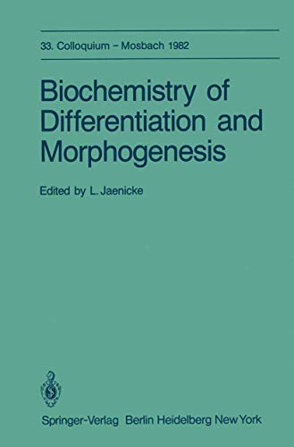 Biochemistry of differentiation and morphogenesis. With 158 figures