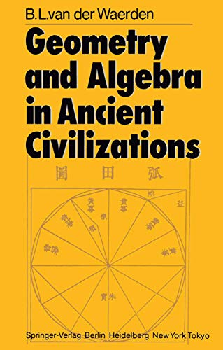9783540121596: Geometry and Algebra in Ancient Civilizations