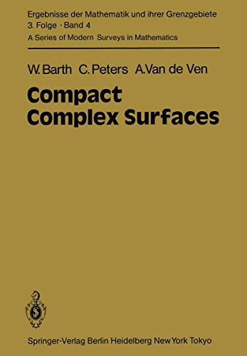 9783540121725: Compact Complex Surfaces