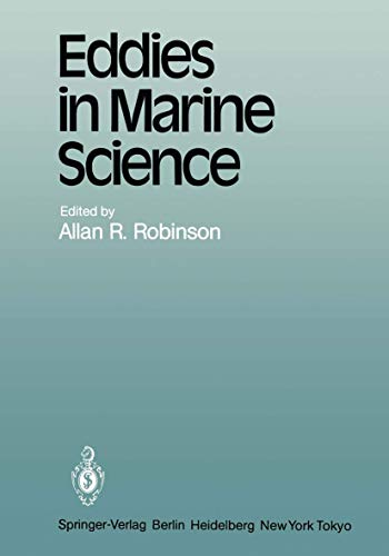 Eddies in Marine Science (Topics in Atmospheric and Oceanic Sciences)