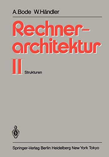 9783540122678: Rechnerarchitektur II: Strukturen