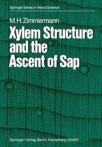 9783540122685: Xylem Structure and the Ascent of Sap