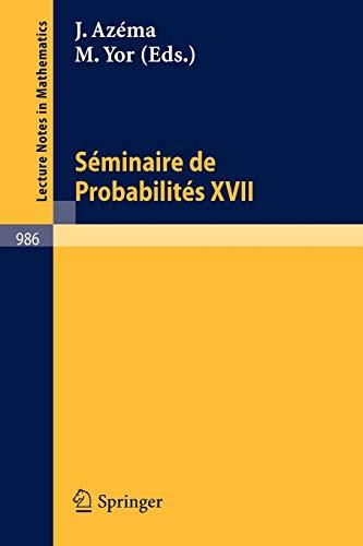 Séminaire de probabilités XVII, 1981/82 : proceedings.: Azéma, J. & Marc Yor (...