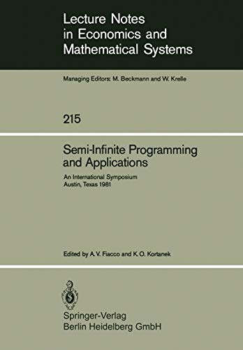Semi-Infinite Programming and Applications: An International Symposium Austin, Texas, September 8-...