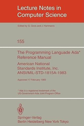 The Programming Language Ada* Reference Manual: American: G. Goos, J.